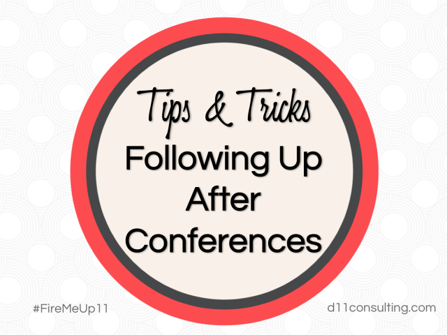 TipsandTricks - FollowingUpAfter Conferences