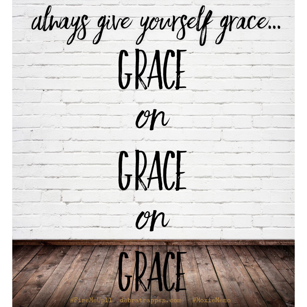AlwaysGiveYourselfGrace - GraceOnGraceOnGrace