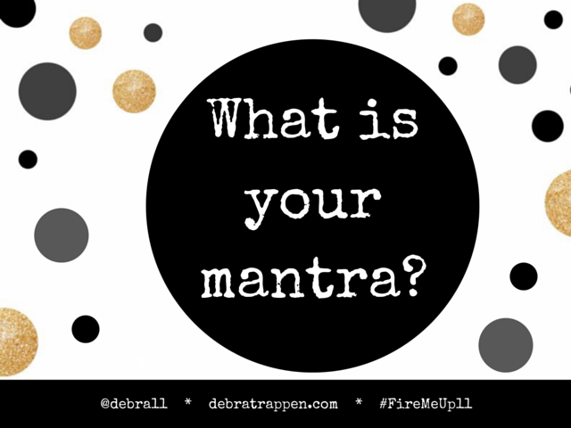 What Is Your Mantra?
