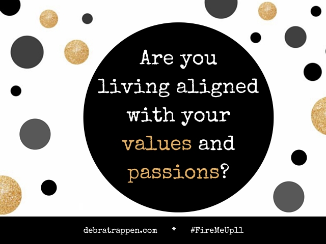 Are you living aligned with your values and passions?