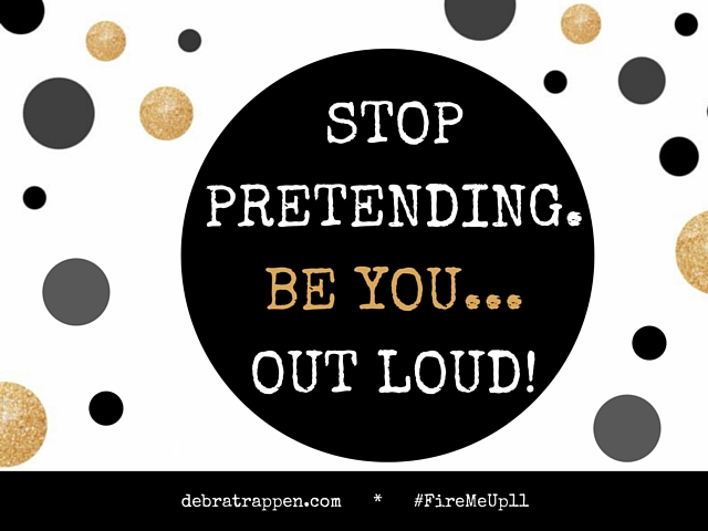 Stop Pretending Be YOU Out Loud