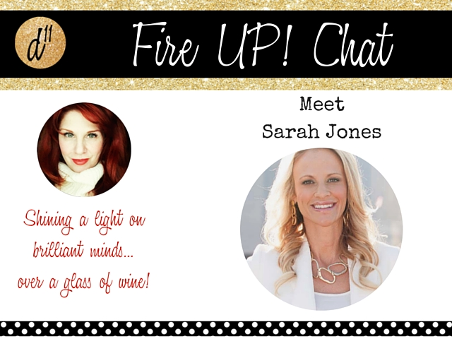 Blog Post Featured Image - Fire Up! Chat - Sarah Jones