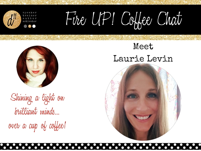 Blog Post - Fire Up! Coffee - LaurieLevin