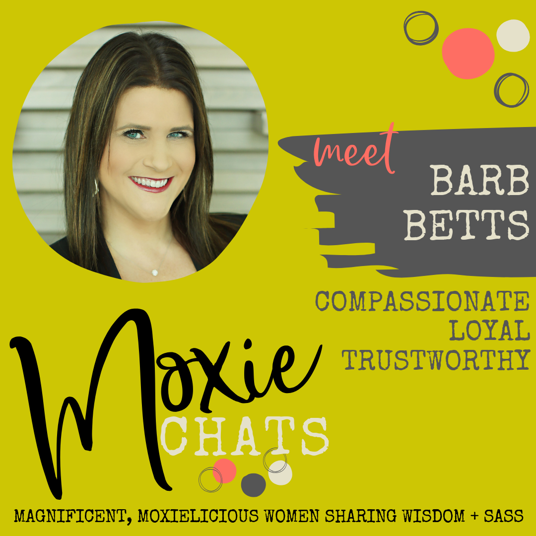 Moxie Chat - Barb Betts