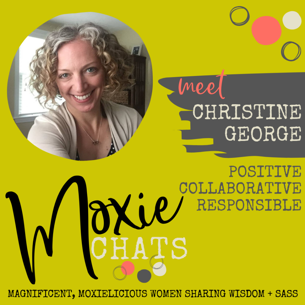 Moxie Chat with Christine George